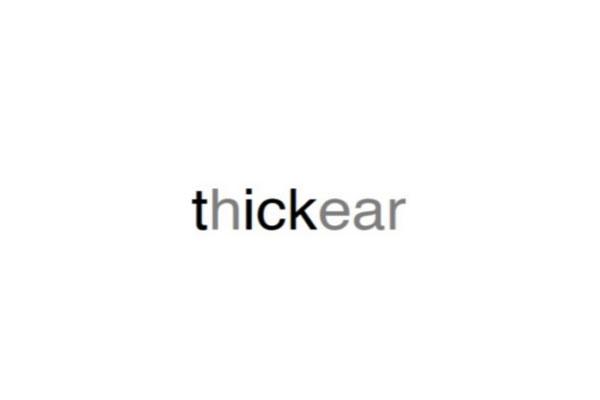THICKEAR